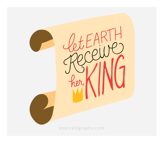 let earth reveive her king