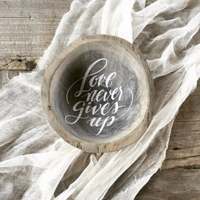 Love Never Gives up | calligraphed driftwood bowl | Taryn Eklund Ink