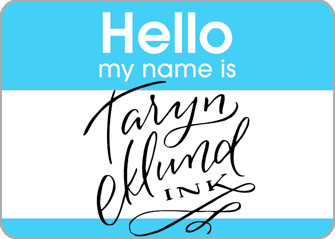 My name is Taryn Eklund Ink